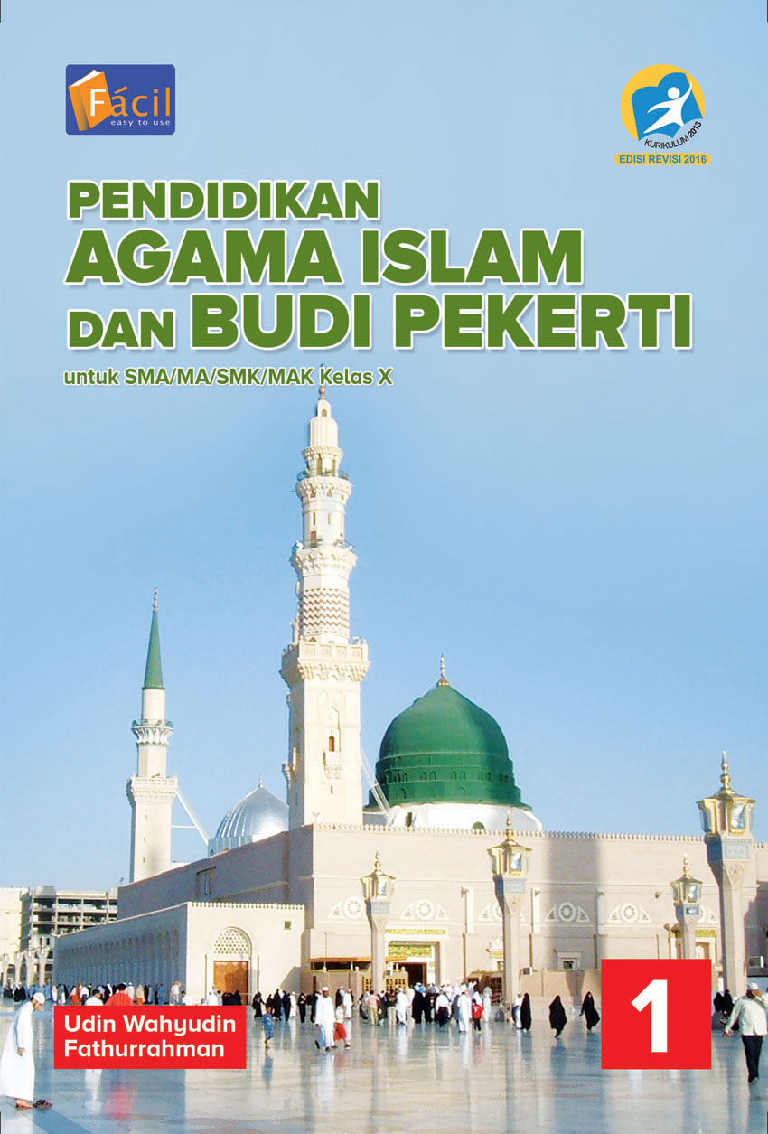 Pendidikan Agama Islam Dan Budi Pekerti Facil K13 Rev 2016 Sma X 1 Grafindo Media Pratama
