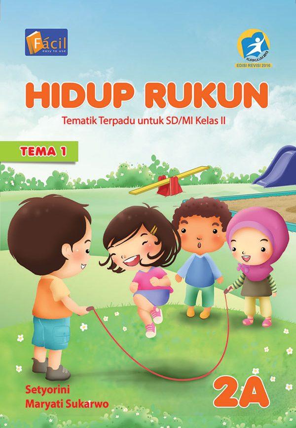 E Book Tematik Kls Ii Hidup Rukun 2a Grafindo Media Pratama