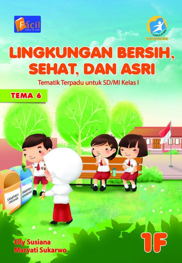 E Book Tematik Kls 1f Lingkungan Bersih Sehat Dan Asri Grafindo Media Pratama