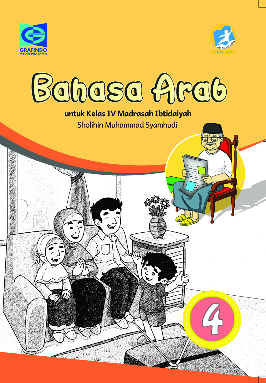 Bahasa Arab 4 Untuk Kelas Iv Madrasah Ibtidaiyah Rev 2018 K13 Grafindo Media Pratama