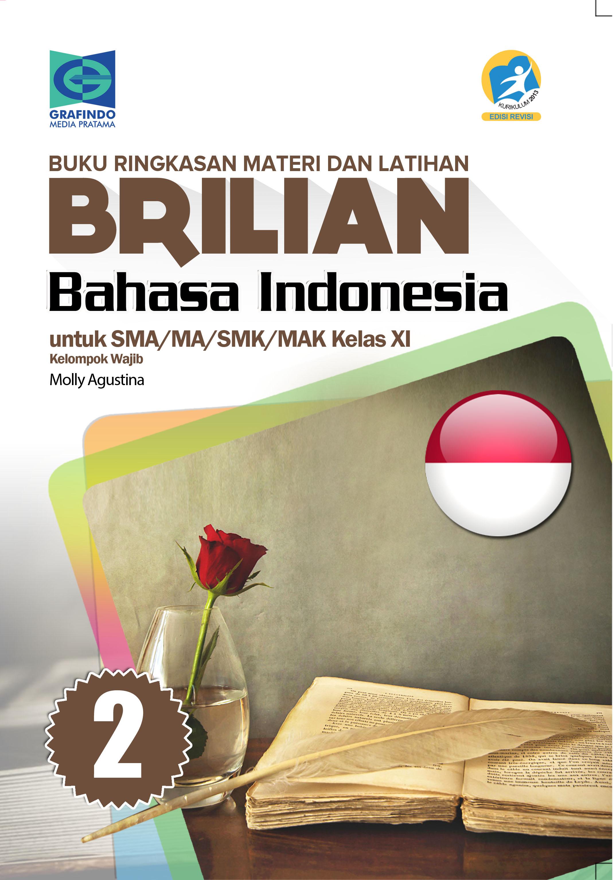 E Book Buku Ringkasan Materi Dan Latihan Brilian Bahasa Indonesia Xi Grafindo Media Pratama